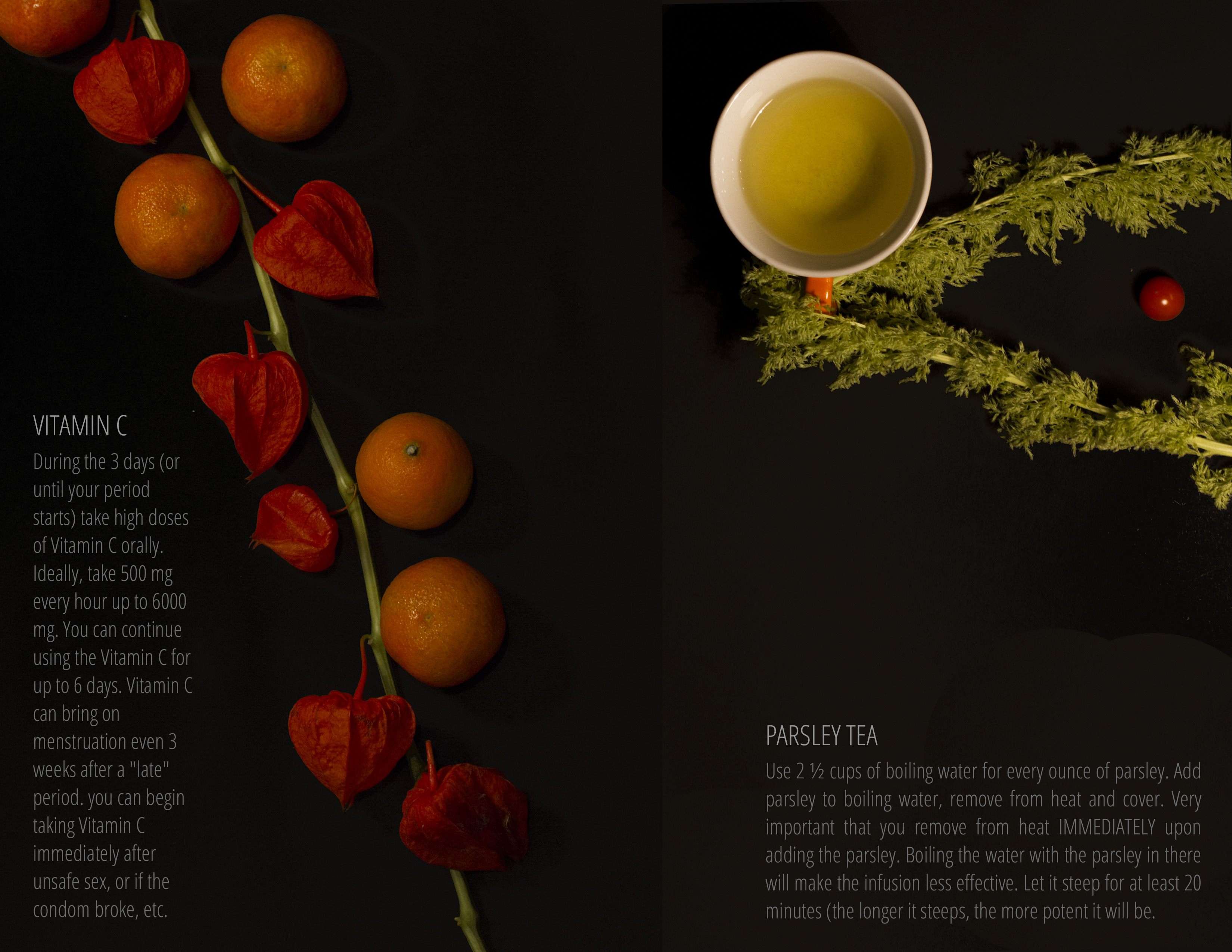 On the left is the text: Vitamin C. Next to the text is a single chinese lantern flower stem with clementines placed alongside the flowers. To the right, is a cup of tea with a green sprig running through the cup handle. There is text below the teacup, which reads: Parsley Tea.